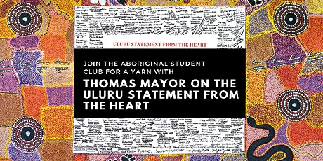 Aboriginal Student Club present Thomas Mayor Uluru Statement from the Heart tickets