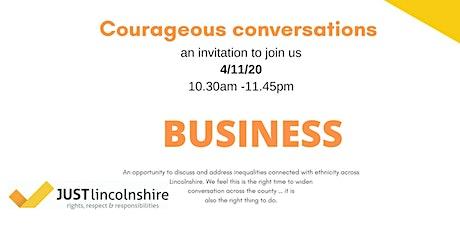 Courageous conversations business tickets
