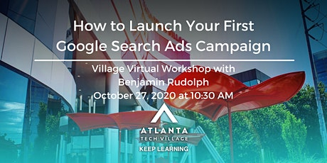 Village Virtual Workshop: Launching Your First Google Search Ads Campaign tickets