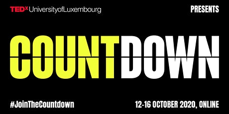 TEDxUniversityofLuxembourg 2020 - #JoinTheCountdown! tickets