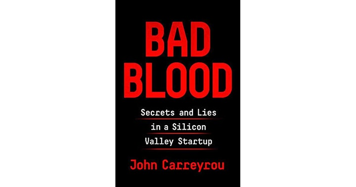 Book Discussion: Bad Blood - Secrets and Lies in a Silicon Valley Startup image