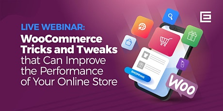 WooCommerce Tricks and Tweaks that Can Improve Your Online Performance tickets