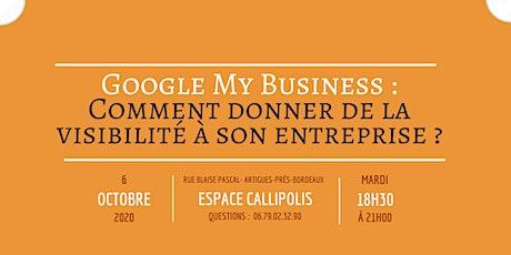Google My Business : Comment donner de la visibilité à son entreprise ? billets