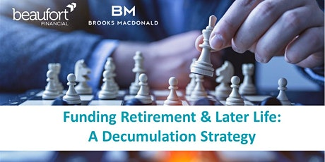 Webinar: Funding Retirement & Later Life - A  Decumulation Strategy tickets