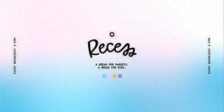 Recess - Wednesday, September 30th tickets