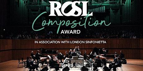 ROSL Composition Award Workshop tickets