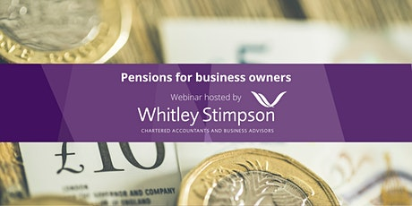 Webinar - Pensions for Business Owners tickets