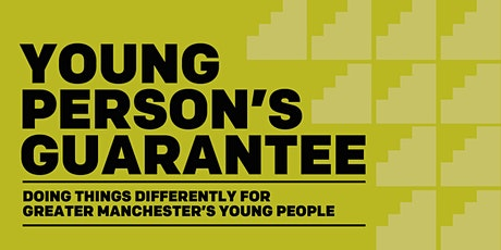Greater Manchester Young Person's Guarantee Update tickets