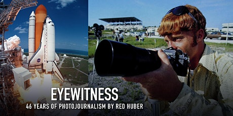 EYEWITNESS : 46 Years of Photojournalism by Red Huber tickets