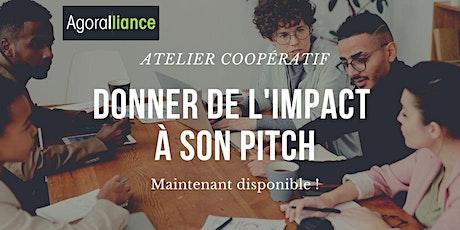 Atelier coopératif : Donner de l'impact à son pitch tickets