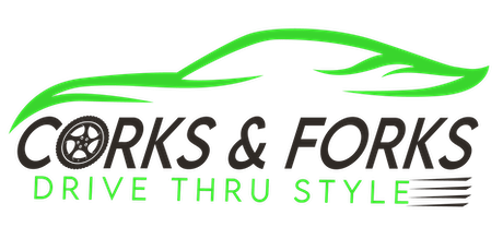 Corks & Forks - Drive Thru Style tickets