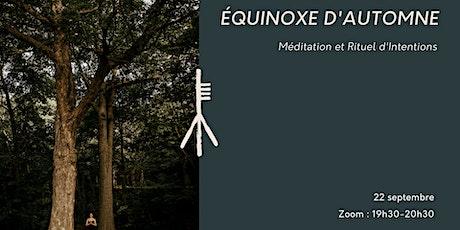 Équinoxe d'automne - Méditation et rituel d'intentions billets