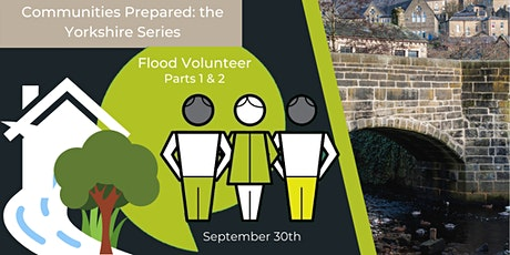 The Yorkshire Series: Flood Volunteer Parts 1 & 2 tickets