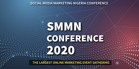 Social Media Marketing Nigeria Conference 2020 tickets