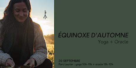 Équinoxe d'automne - Yoga + Oracle tickets
