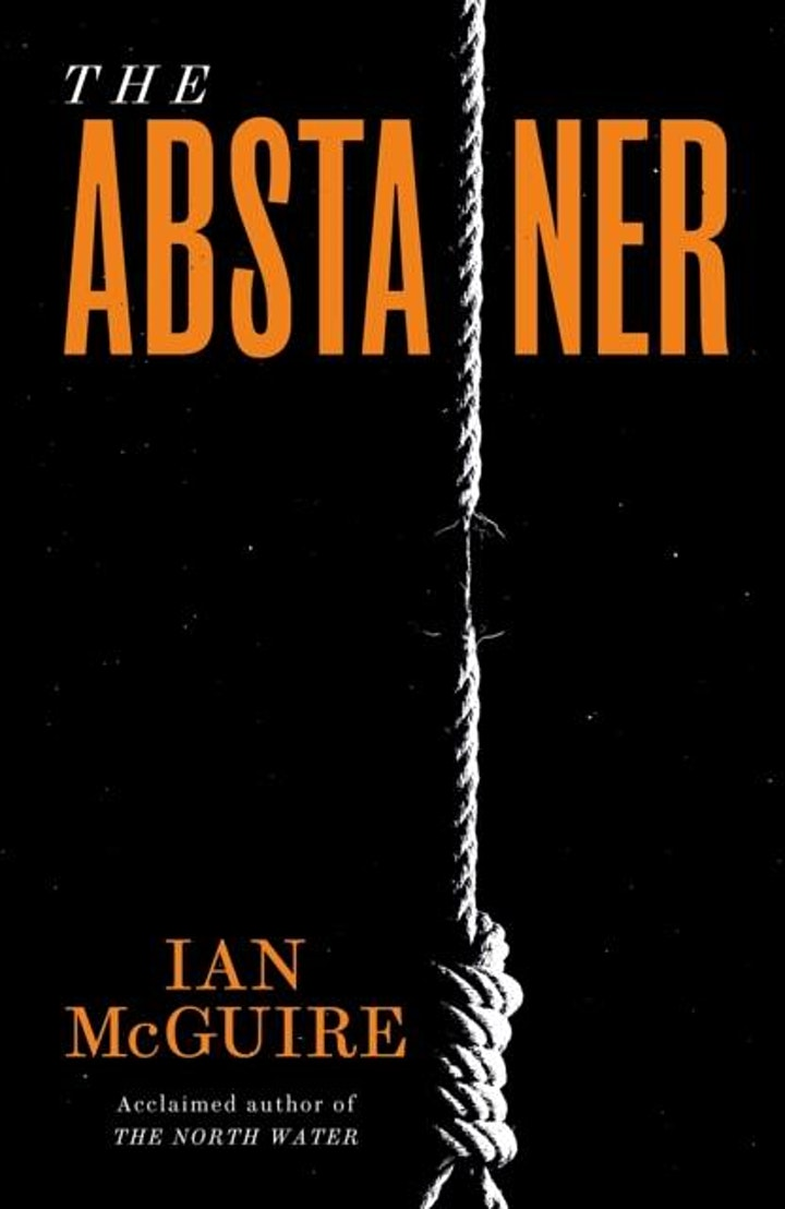 Online event: The Abstainer with Ian McGuire - TICKET ONLY image