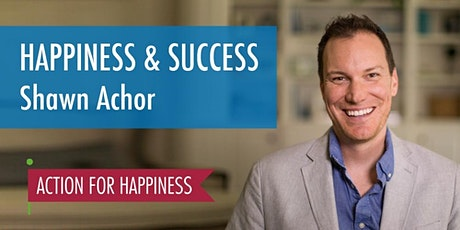 Happiness & Success - with Shawn Achor tickets