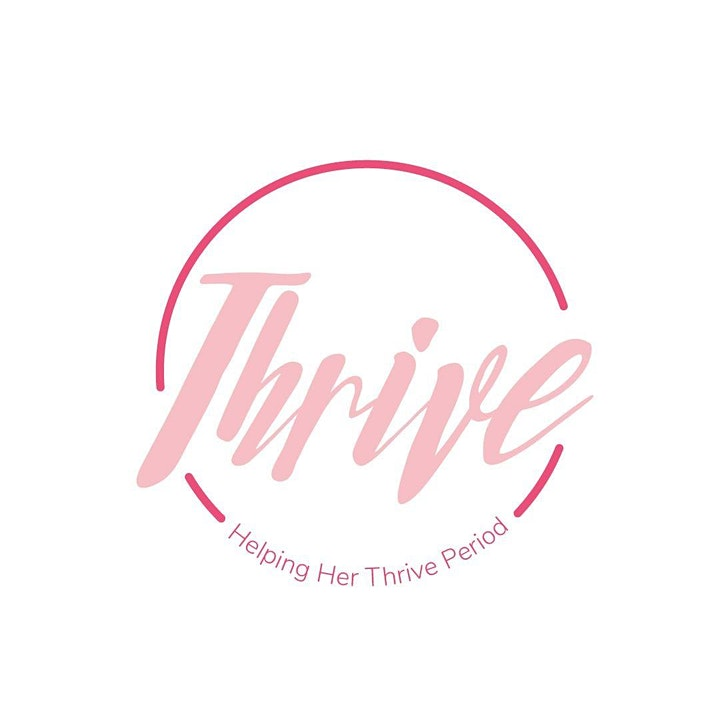 Thrive: Helping Her Thrive. Period. image