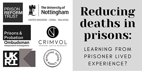 Reducing deaths in prisons: Learning from prisoner lived experience? tickets