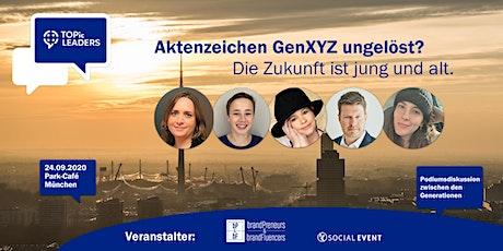 TOPic LEADERS | Aktenzeichen GenXYZ ungelöst? Tickets