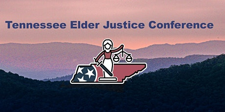 Tennessee Elder Justice Conference 2022 Partner Registration tickets