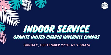 Haverhill Service Sunday, SEP 27th 9:30am tickets