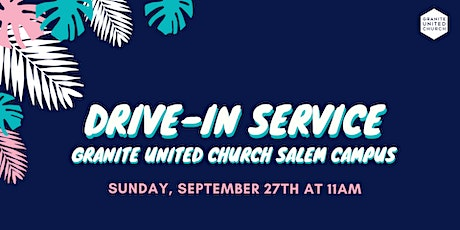 Salem Drive-In Service SEP 27TH 11am tickets