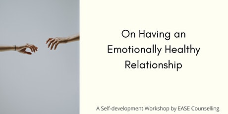 On Having an Emotionally Healthy Relationship tickets