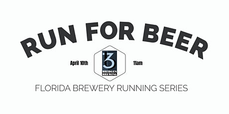 Beer Run 3 Bridges Brewing |2020-2021  Florida Brewery Running Series tickets