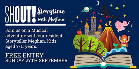 Shout! Storytime with Meghan - A Musical Journey for Kids aged 7 - 11 tickets