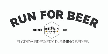 Beer Run Orchestrated Minds |2020-2021 Florida Brewery Running Series tickets