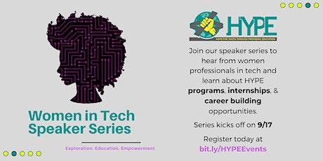 HYPE Women in Tech Speaker Series- My Career Journey tickets