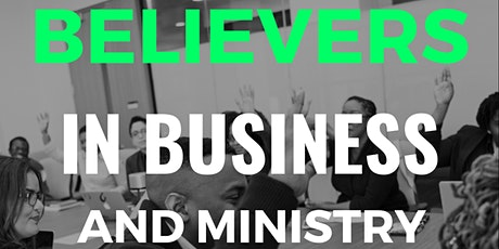 Believers in Business & Ministry (Intro Session) tickets