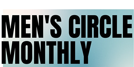 Monthly Men's Circle tickets