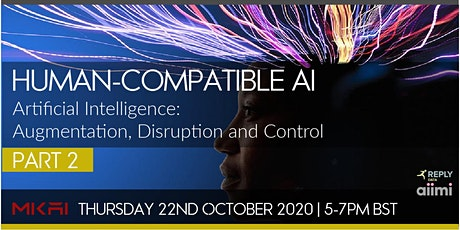 Human-Compatible AI: Part 2 | MKAI October Expert  tickets
