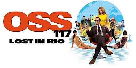 """Online Ciné Canapé + French discussion """"OSS 117, Rio ne répond plus"""" tickets"""