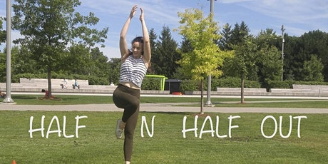 HALF IN HALF OUT / indoor and outdoor classes by ODD and Take Up Space tickets
