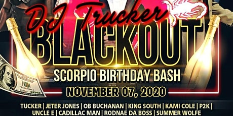 DJ TRUCKER ALL BLACK BIRTHDAY BASH tickets