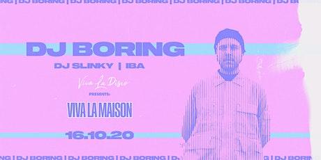 Viva La Disco: DJ Boring tickets