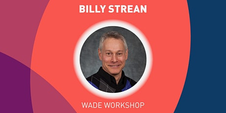 The Listening of a Leader - Wade Workshop tickets