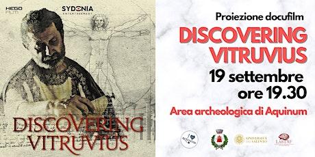 Discovering Vitruvius ~ Proiezione docufilm nel teatro di Aquinum biglietti