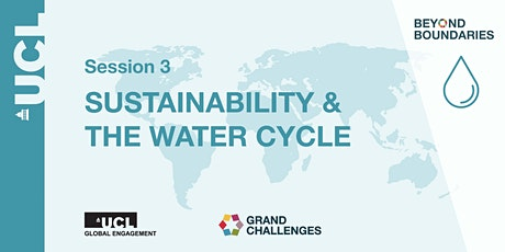 Beyond Boundaries Session 3: Sustainability & the Water Cycle tickets