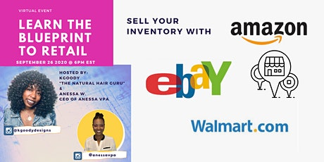 Learn the Blueprint to Retail:Learn how to sell your inventory with Walmart tickets