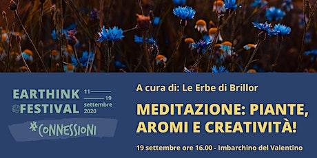 """ETHF20 - """"MEDITAZIONE: PIANTE, AROMI E CREATIVITÀ!"""" biglietti"""