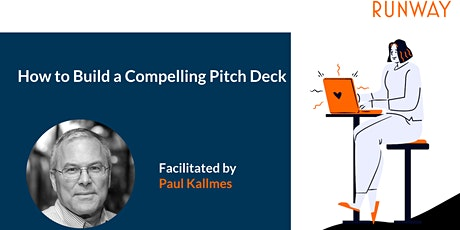 How to Build a Compelling Pitch Deck tickets