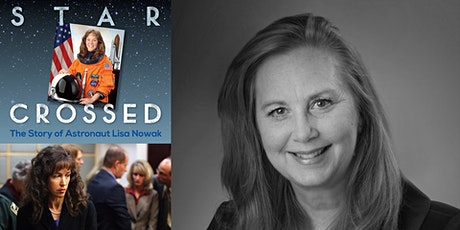 Kimberly Moore  STARCROSSED:  The Story of Astronaut Lisa Nowak tickets