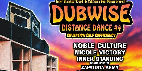 Dubwise Distance Dance #4 - Sovereign Self Sufficiency tickets