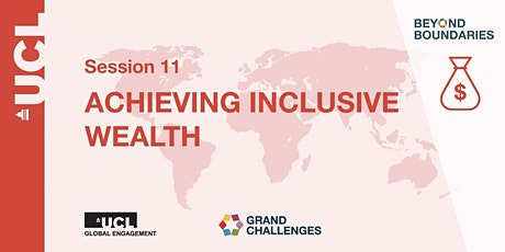 Beyond Boundaries Session 11: Achieving Inclusive Wealth tickets