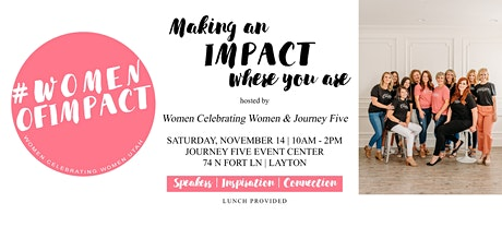 Women of Impact: Making an Impact where you are tickets