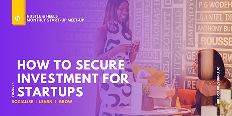 How to secure investment for startups tickets